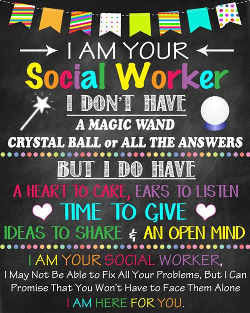 I am your social worker sign